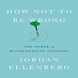 How Not to Be Wrong Book by Jordan Ellenberg