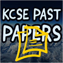 KCSE PAST PAPERS