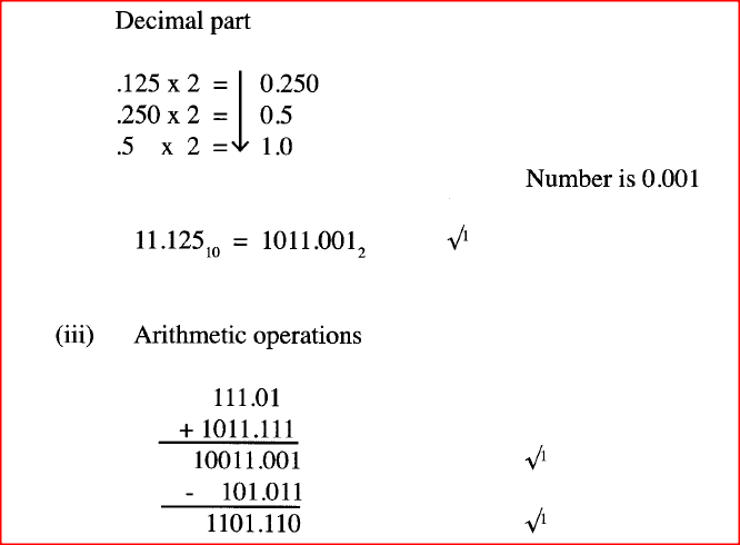 ​(ii) Convert the decimal number 11.125 to its binary number system equivalent. (iii) Perform the binary arithmetic: 111.01 + 1011.111 -- 101.011 and convert the answer to decimal notation. (b) Explain the importance of each of the following in word processing: (i) tab stops; (ii) section breaks. (c) State three documents that are used during mail merging in word processing.